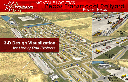 3-D Design Visualization, 3-D Modeling, and Animation for Heavy Rail Facilities and Projects (Proposed Frac and Rail Facility for Texsand and Via Rail Logistics shown here.